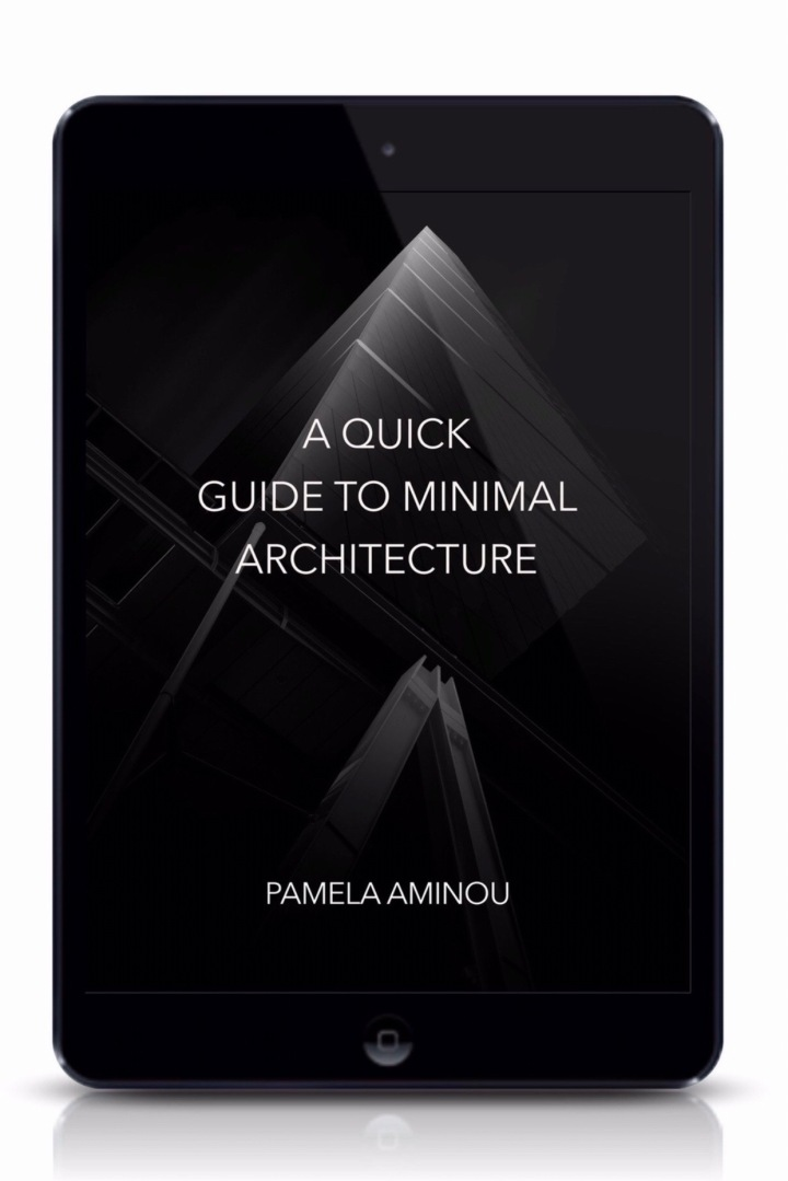 My Fist Ebook – A Quick Guide To Minimal Architecture