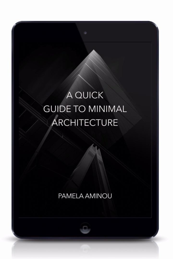 My Fist Ebook – A Quick Guide To MinimalArchitecture